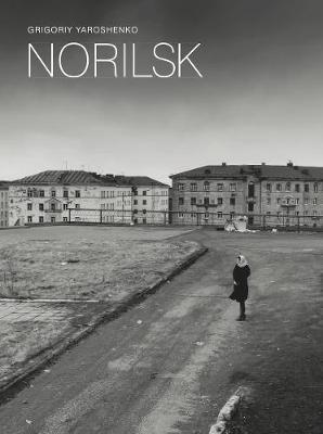 Grigoriy Yaroshenko: Norilsk by Grigoriy Yaroshenko
