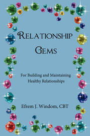 Relationship Gems by CBT Efrem J. Windom image