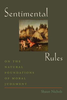Sentimental Rules by Shaun Nichols