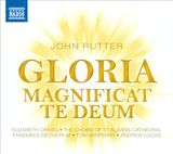 Gloria / Magnificat / Te Deum by John Rutter