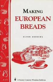 Making European Breads by Glenn Andrews