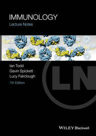 Lecture Notes: Immunology by Ian Todd