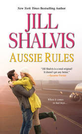 Aussie Rules by Jill Shalvis