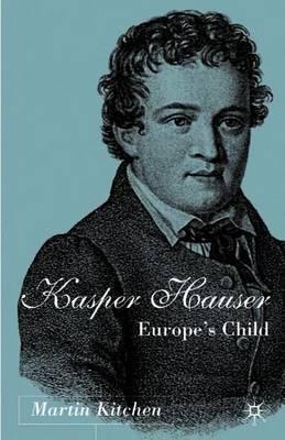 Kaspar Hauser by Martin Kitchen image