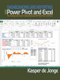 Dashboarding and Reporting with PowerPivot and Excel by Kasper Jonge