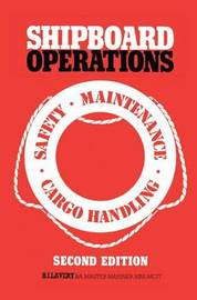 Shipboard Operations by H.I. Lavery