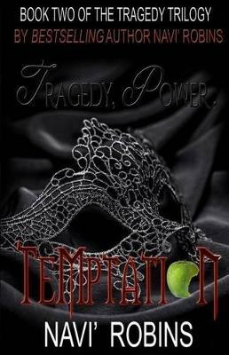 Tragedy, Power & Temptation by Navi' Robins image