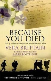 Because You Died by Vera Brittain