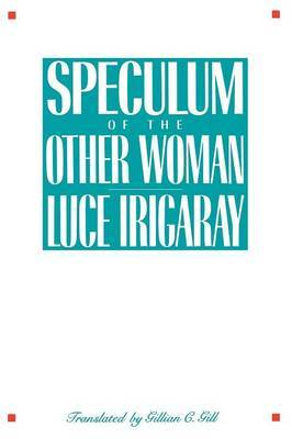 Speculum of the Other Woman by Luce Irigaray image