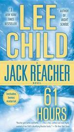 61 Hours (Jack Reacher #14) by Lee Child