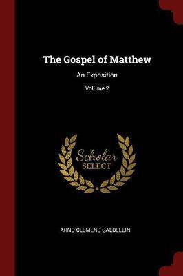 The Gospel of Matthew by Arno Clemens Gaebelein image