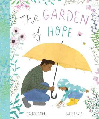 The Garden of Hope by Isabel Otter image
