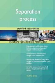 Separation Process Standard Requirements by Gerardus Blokdyk image