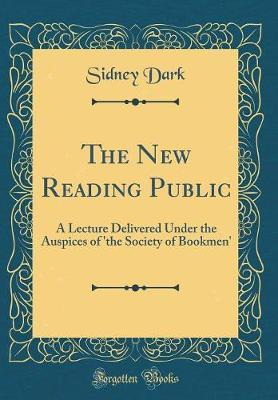 The New Reading Public by Sidney Dark image