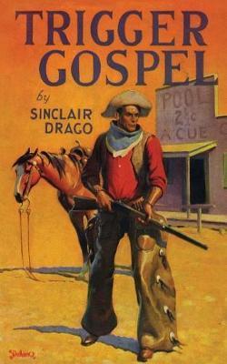 Trigger Gospel by Harry Sinclair Drago image