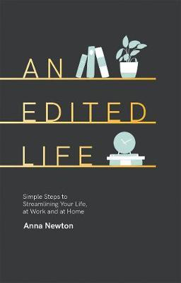 An Edited Life by Anna Newton