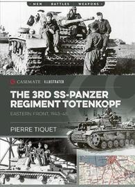 "The 3rd Ss-Panzer Regiment ""Totenkopf"" by Pierre Tiquet"