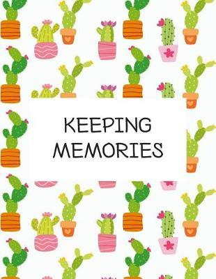 Keeping Memories by Blue Elephant Books
