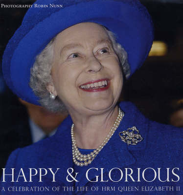Happy and Glorious: A Celebration of the Life of HRM Queen Elizabeth II image