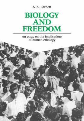 Biology and Freedom by S.A. Barnett