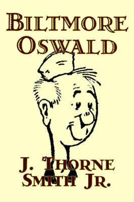 Biltmore Oswald by J. Thorne Smith Jr.