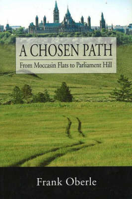 A Chosen Path by Frank Oberle