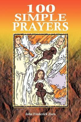 100 Simple Prayers by John Frederick Zurn image