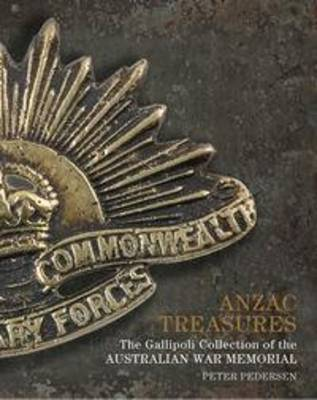 ANZAC Treasures by Peter Pedersen