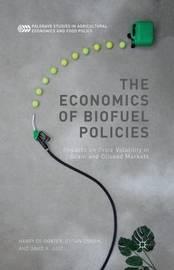 The Economics of Biofuel Policies by Harry de Gorter