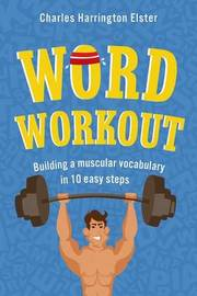 Word Workout by Charles Harrington Elster