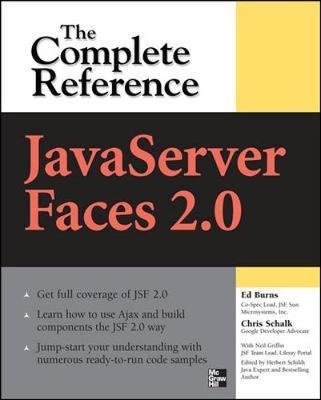 JavaServer Faces 2.0, The Complete Reference by Chris Schalk image