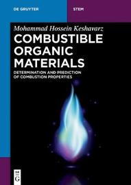 Combustible Organic Materials by Mohammad Hossein Keshavarz