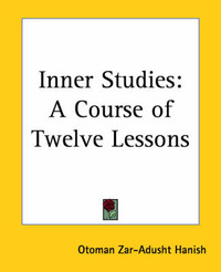 Inner Studies: A Course of Twelve Lessons by Otoman Zar-Adusht Ha'nish image
