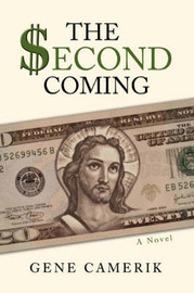 The Second Coming by Gene Camerik