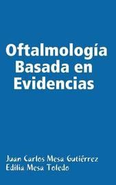 Oftalmologia Basada En Evidencias by Edilia Mesa Toledo image