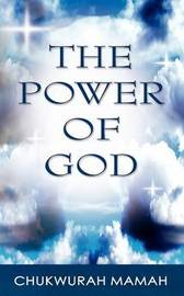 The Power of God by Chukwurah Hyginus Mamah image