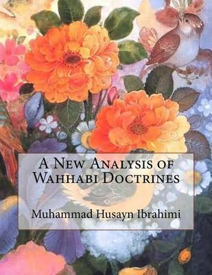 A New Analysis of Wahhabi Doctrines by Muhammad Husayn Ibrahimi image