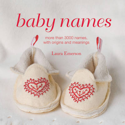 Baby Names by Laura Emerson