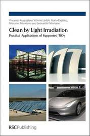 Clean by Light Irradiation by Vincenzo Augugliaro