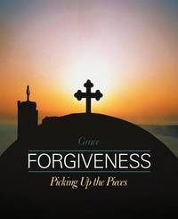 Forgiveness by . Grace
