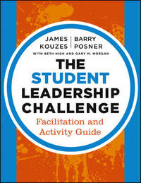 The Student Leadership Challenge by James M Kouzes