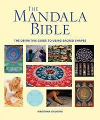 The Mandala Bible by Madonna Gauding