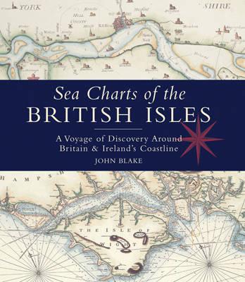 Sea Charts of the British Isles by John Blake image
