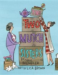 The Two Mutch Sisters by Carol Brendler image