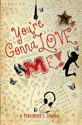 You're Gonna Love Me: A Performer's Journal image