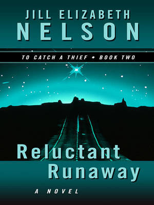 Reluctant Runaway by Jill Elizabeth Nelson image