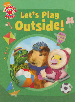 Let's Play Outside! by Laura Brown (Feminist Therapy Institute, Seattle, WA, USA)