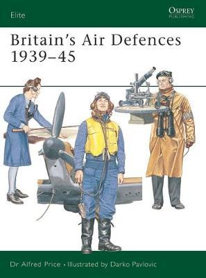 Britain's Air Defences 1939-45 by Alfred Price image