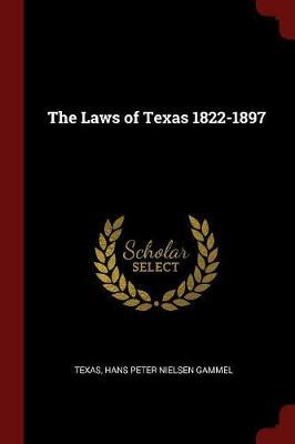The Laws of Texas 1822-1897 by . Texas image