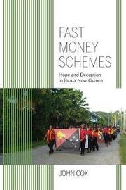 Fast Money Schemes by John Cox